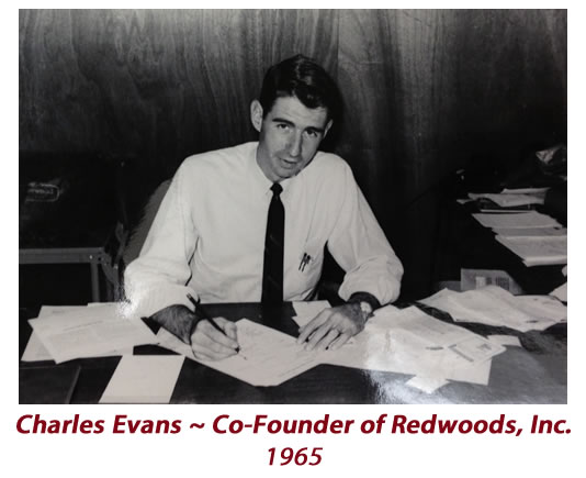 Charles Evans - Co-Founder Redwoods Inc Waco Texas 1965